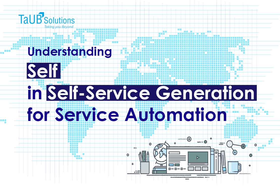 Self in Self-Service Generation 2