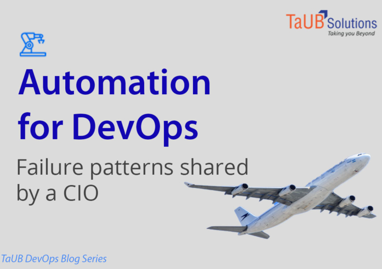 A Blog Automation for DevOps - Failure Patterns shared by CIO