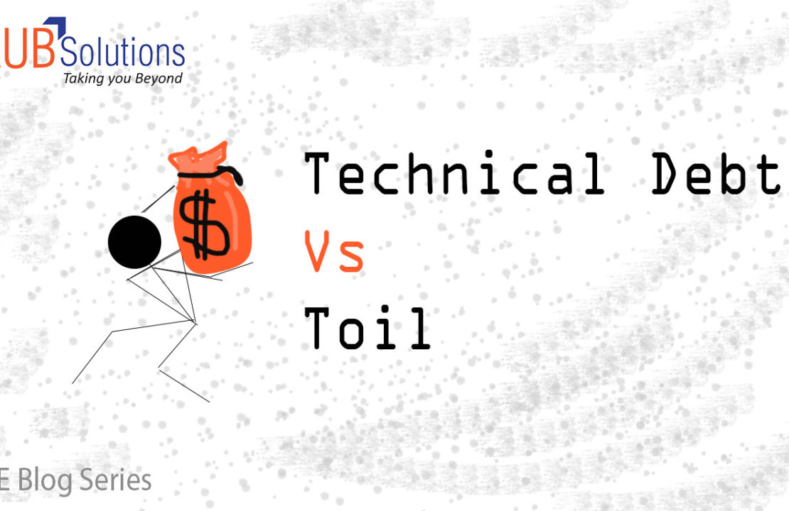 SRE Technical Debt vs toil