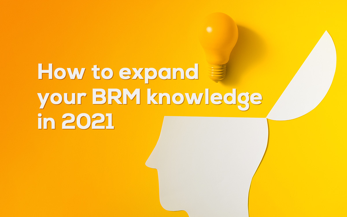 how-to-expand-your-brm-knowledge